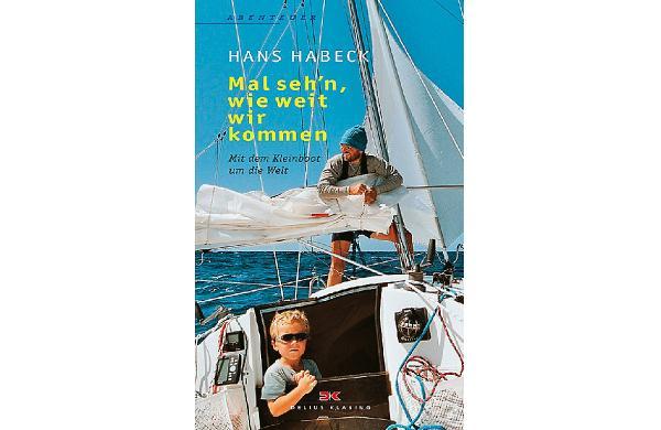 Hans Habeck: Mal seh'n, wie weit wir kommen